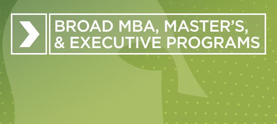 Broad MBA 2 | Broad